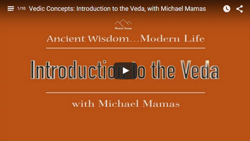 Vedic Concepts Video Series with Dr. Michael Mamas